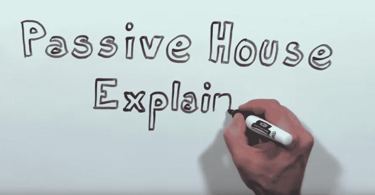 Passive House Explained