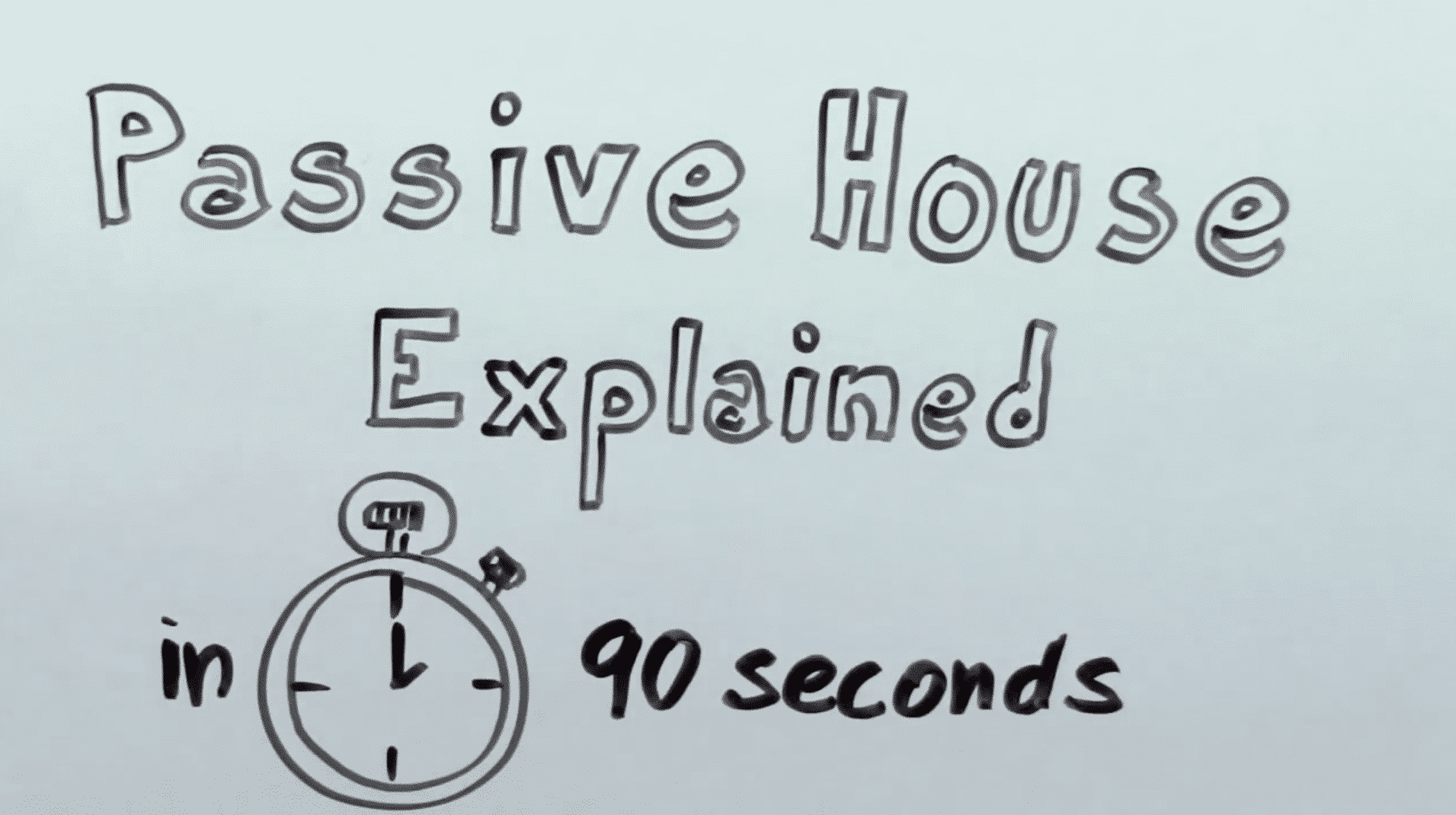 PassivHaus: Explained in 90 seconds