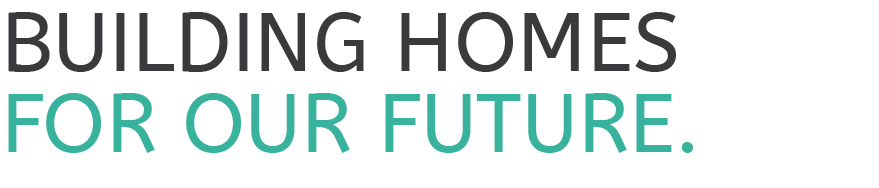 Building Homes for the Future